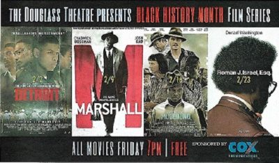The Douglass Theatre Presents: Black History Month...