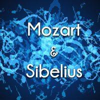 Mozart & Sibelius