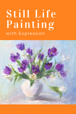Still Life Painting with Expression