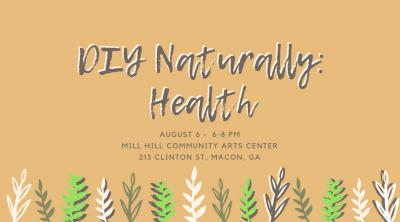 DIY Naturally Health Workshop