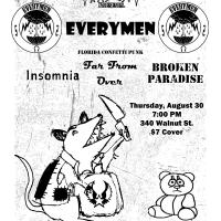 Everymen, Insomnia, Far From Over, Broken Paradise