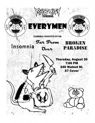 Everymen, Insomnia, Far From Over, Broken Paradise...