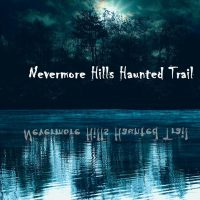 The LAST Nevermore Hills Haunted Trail