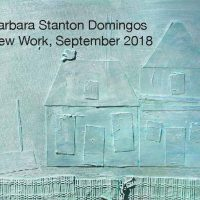 Barbara Stanton Domingos New Work, September 2018