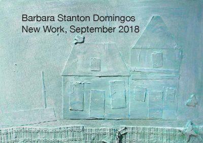 Barbara Stanton Domingos New Work, September 2018