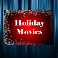 Holiday Movies at the Museum