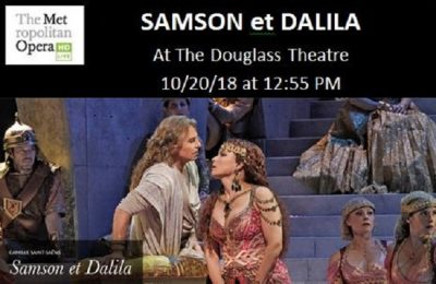 The Met Opera Live in HD Presents SAMSON et DALILA...