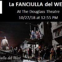 """The Met Opera Live in HD Presents... """"La FANCIULLA del WEST"""""""
