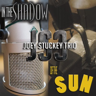 Joey Stuckey Trio CD Release Concert at Amici Macon Friday March 29, 2019 8-11 PM No Cover!!