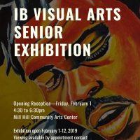 IB VISUAL ARTS SENIOR EXHIBITION
