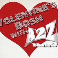 Valentines Bash with A2Z Band