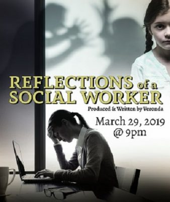 REFLECTIONS OF A SOCIAL WORKER