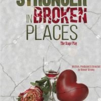 STRONGER IN BROKEN PLACES