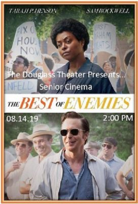 Senior Cinema: THE BEST OF ENEMIES