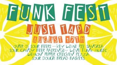 FUNK FEST at Just Tap'd