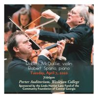 POSTPONED: Robert McDuffie, violin and Robert Spano, piano