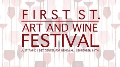 First Street Art & Wine Festival
