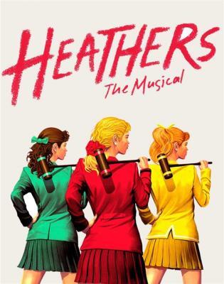 """""""Heathers"""""""