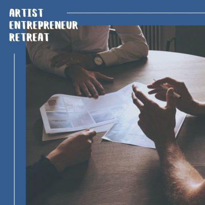 Artist Entrepreneur Retreat