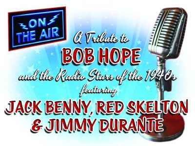 On the Air- A tribute to Bob Hope & Radio Star...