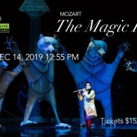 """The Met Opera Live in HD """" The Magic Flute """" Holiday Encore"""