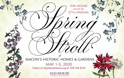 Spring Stroll of Macon's Homes and Gardens