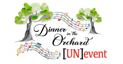 (POSTPONED) Dinner in the Orchard [UN]event 2020