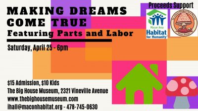 Macon Habitat and The Big House present Making Dre...