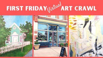 First Friday Virtual Art Crawl