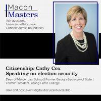 Macon Masters: Cathy Cox (Citizenship)