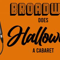 Broadway Does Halloween: A Cabaret