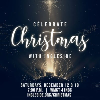 Celebrate Christmas With Ingleside (on 41NBC)