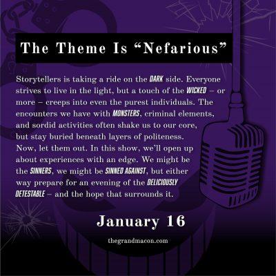 Storytellers Macon Live at The Grand Opera House: Nefarious