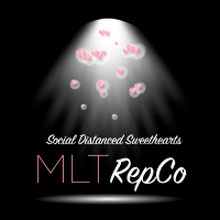 MLT RepCo presents Social Distanced Sweethearts