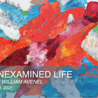 An Unexamined Life: Work by William Avenel