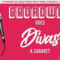Broadway Does Divas: A Cabaret