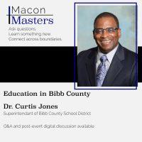 Macon Masters: Dr. Curtis Jones (Education)