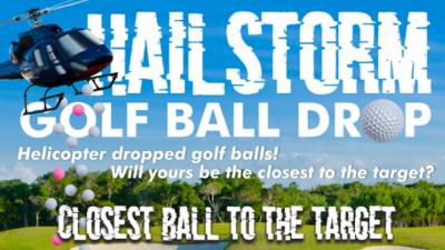 Hailstorm Golf Ball Drop