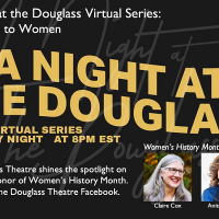 """A Night at the Douglass Virtual Series """"A Tribute to Women"""""""