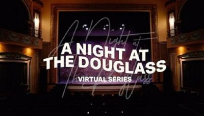 A Night at the Douglass Virtual Series