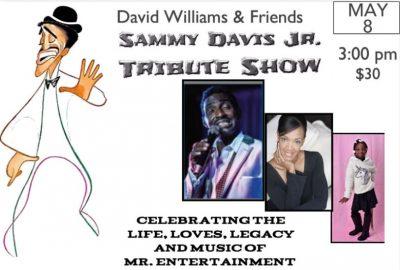 "David Williams and Friends Presents ""Sammy Davis..."