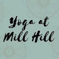 Yoga at Mill Hill