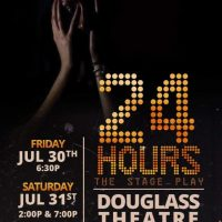 24 Hours –The Stage Play
