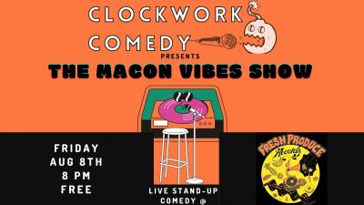 The Macon Vibes Show by Clockwork Comedy