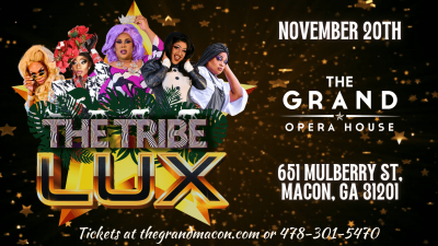 The Tribe Macon Presents: LUX