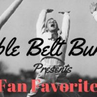 Bible Belt Burlesque: Fan Favorites