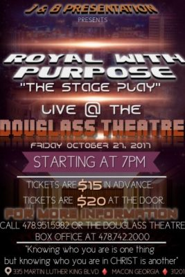 ROYAL WITH PURPOSE The Stage Play