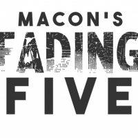 Macon's Fading Five Nominations