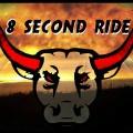 8 Second Ride